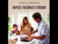 How To Design A Family Friendly Kitchen
